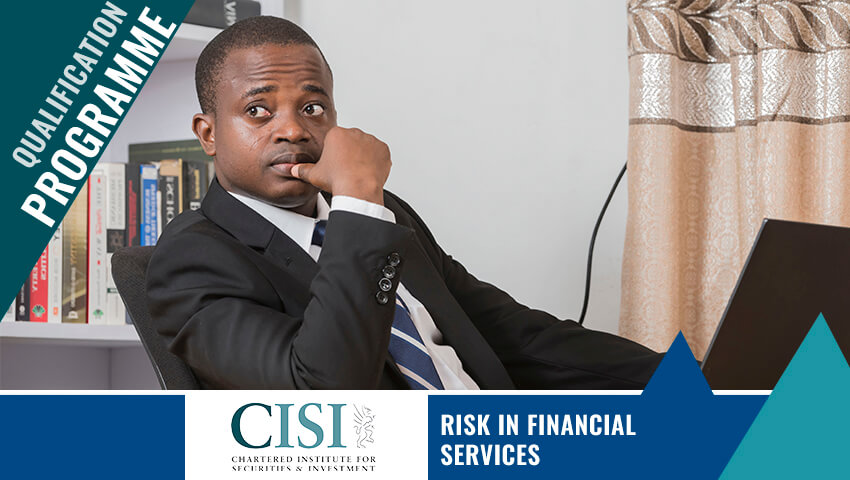CISI – Risk in Financial Services